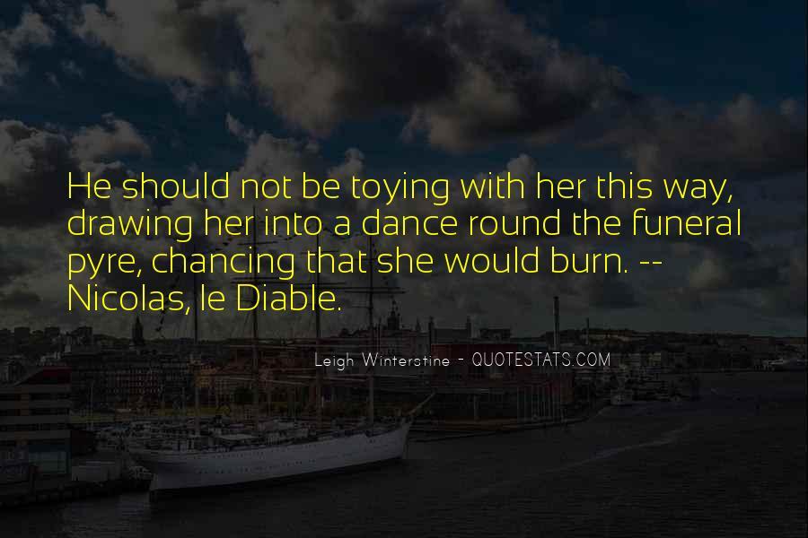 Leigh Winterstine Quotes #1052721