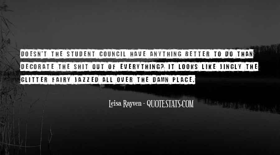 Leisa Rayven Quotes #1062170