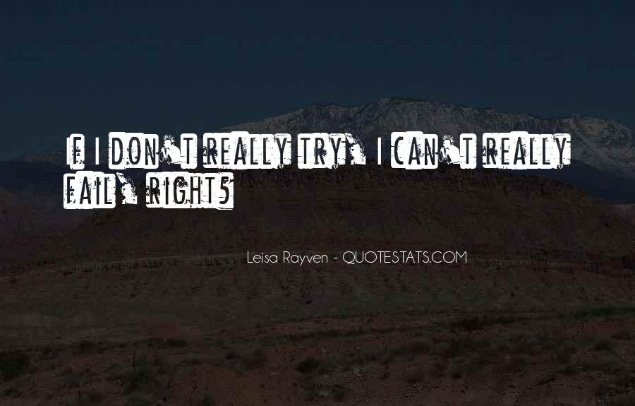 Leisa Rayven Quotes #1312192