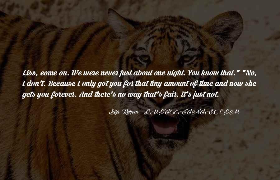 Leisa Rayven Quotes #1344966