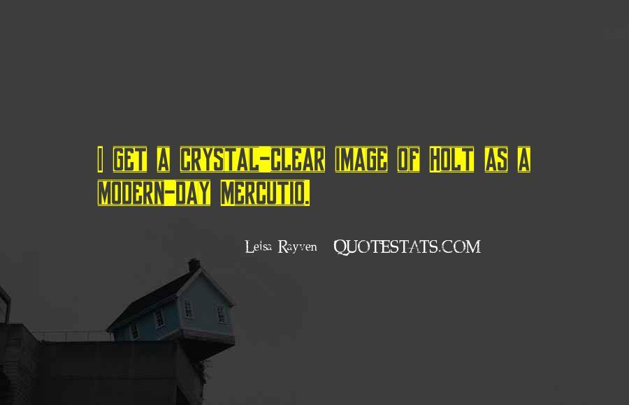 Leisa Rayven Quotes #1347817