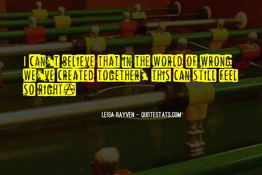 Leisa Rayven Quotes #1582785