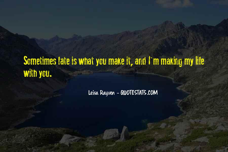 Leisa Rayven Quotes #1595685