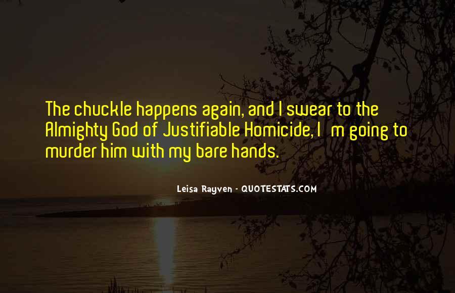 Leisa Rayven Quotes #1669453