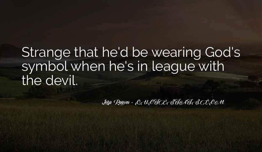 Leisa Rayven Quotes #1757332