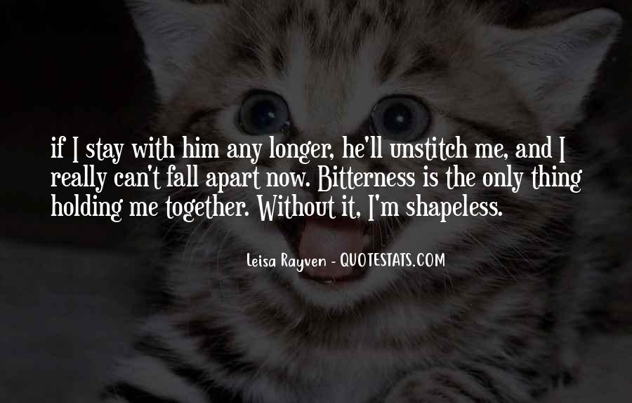 Leisa Rayven Quotes #1757466