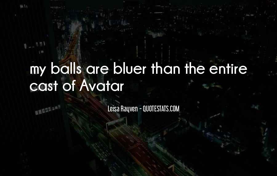 Leisa Rayven Quotes #1795624