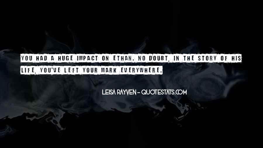 Leisa Rayven Quotes #306492