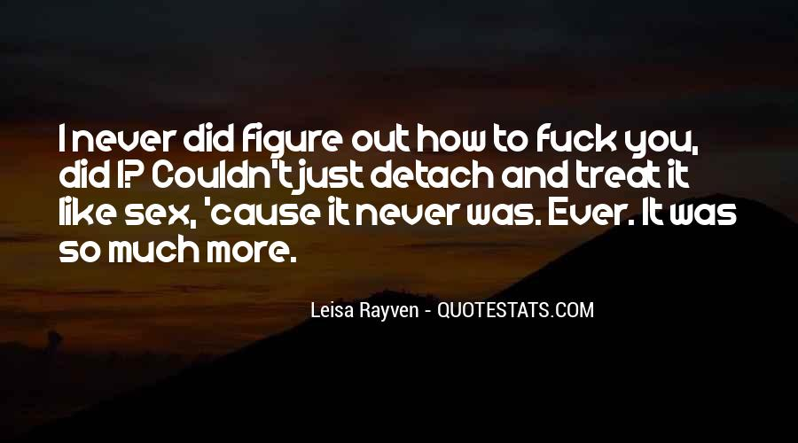 Leisa Rayven Quotes #736116