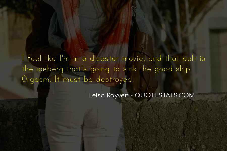 Leisa Rayven Quotes #908169