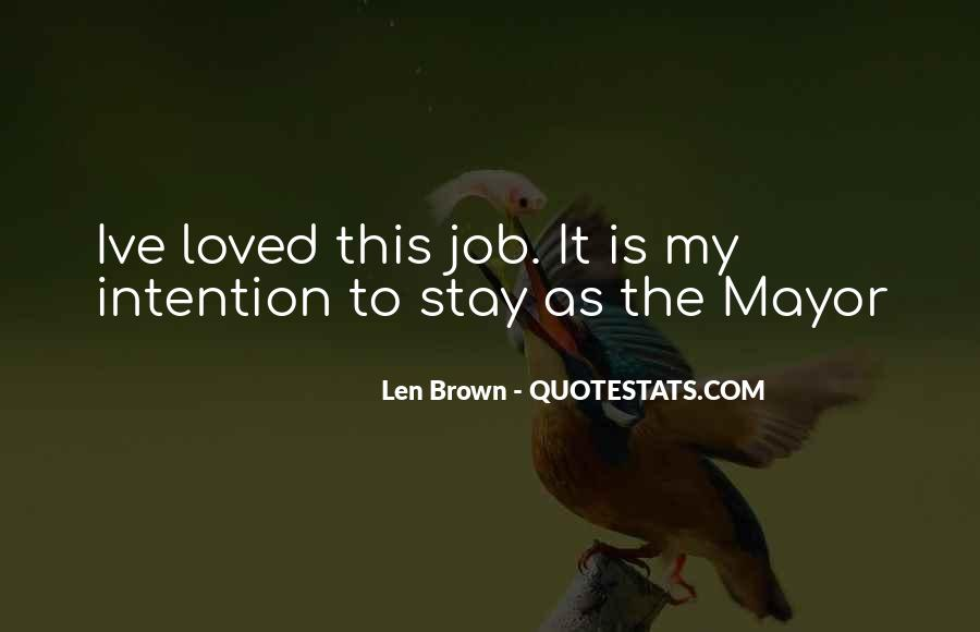 Len Brown Quotes #8583