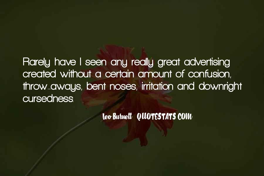 Leo Burnett Quotes #1322083