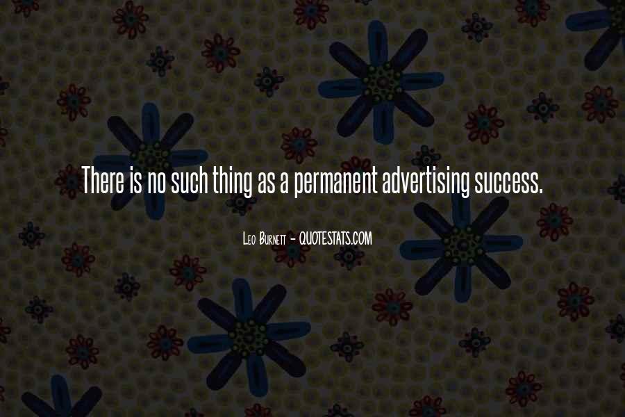 Leo Burnett Quotes #1353855