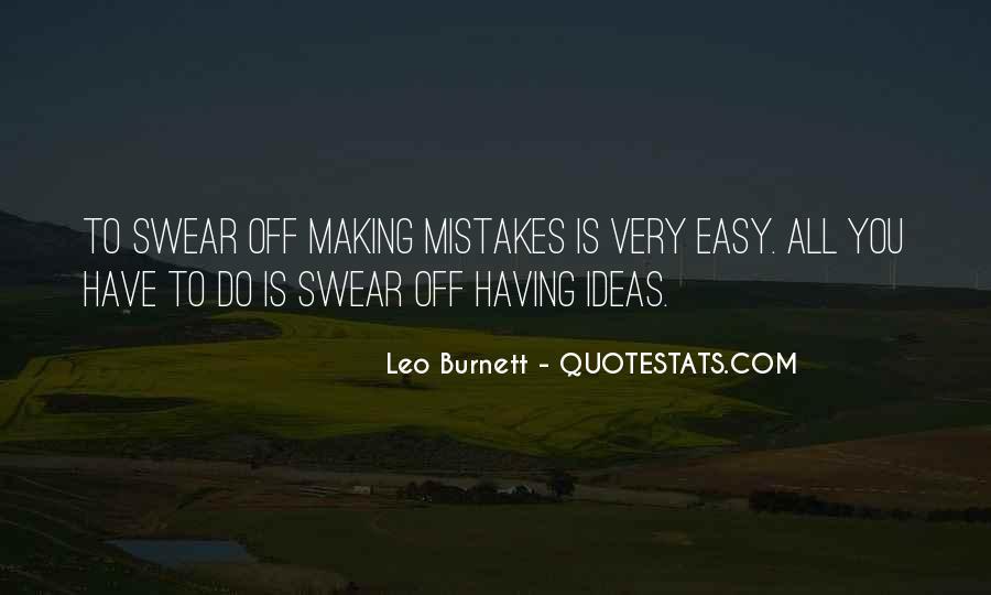 Leo Burnett Quotes #1498453