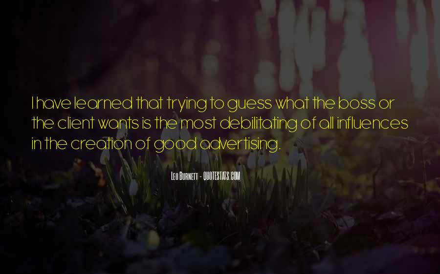 Leo Burnett Quotes #1535406