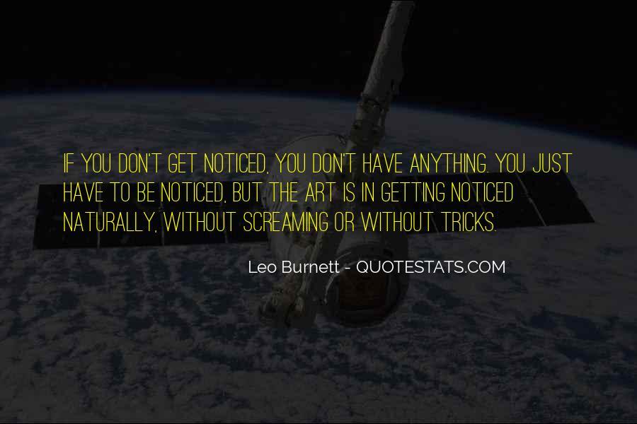 Leo Burnett Quotes #1627986