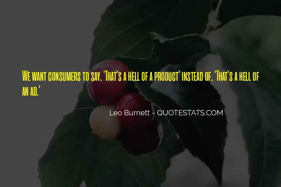 Leo Burnett Quotes #1629376