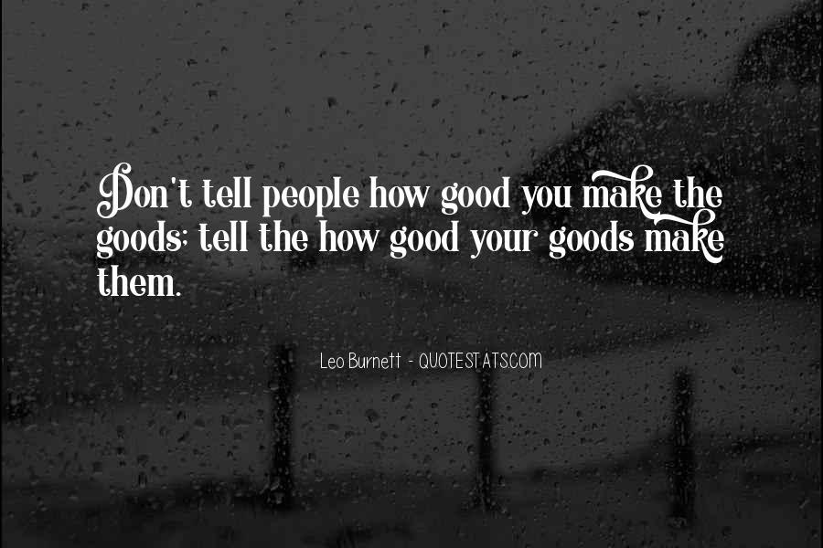 Leo Burnett Quotes #1630613