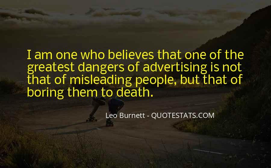 Leo Burnett Quotes #1793502