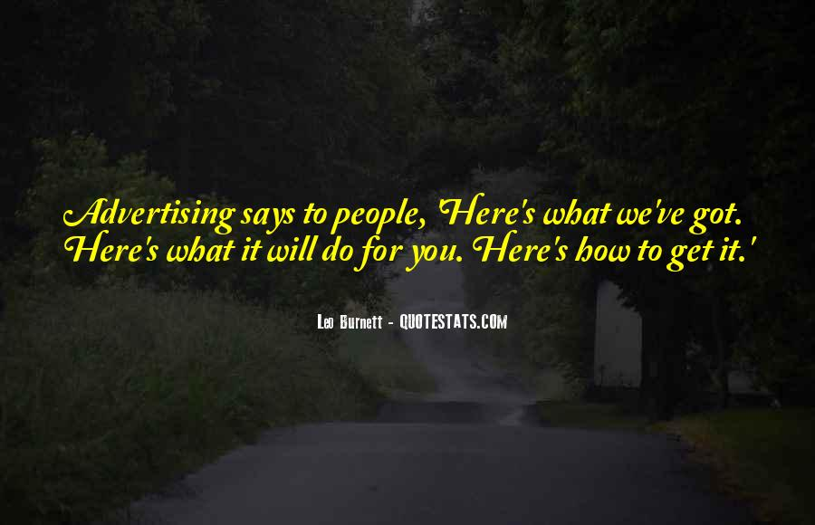 Leo Burnett Quotes #243506