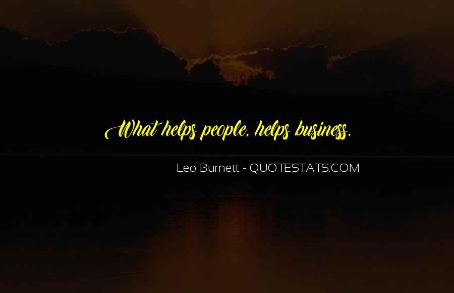 Leo Burnett Quotes #427794