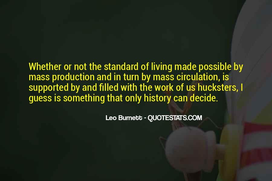 Leo Burnett Quotes #435476