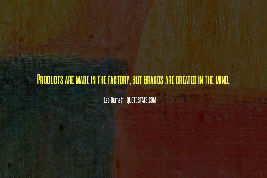 Leo Burnett Quotes #69816