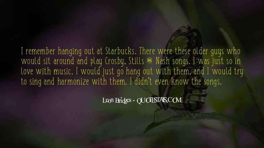 Leon Bridges Quotes #1031558