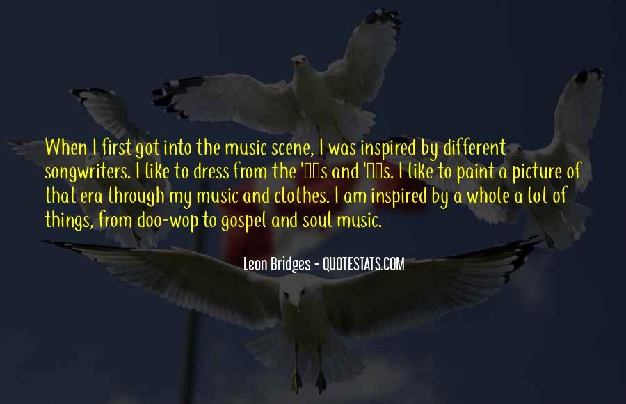 Leon Bridges Quotes #1081456