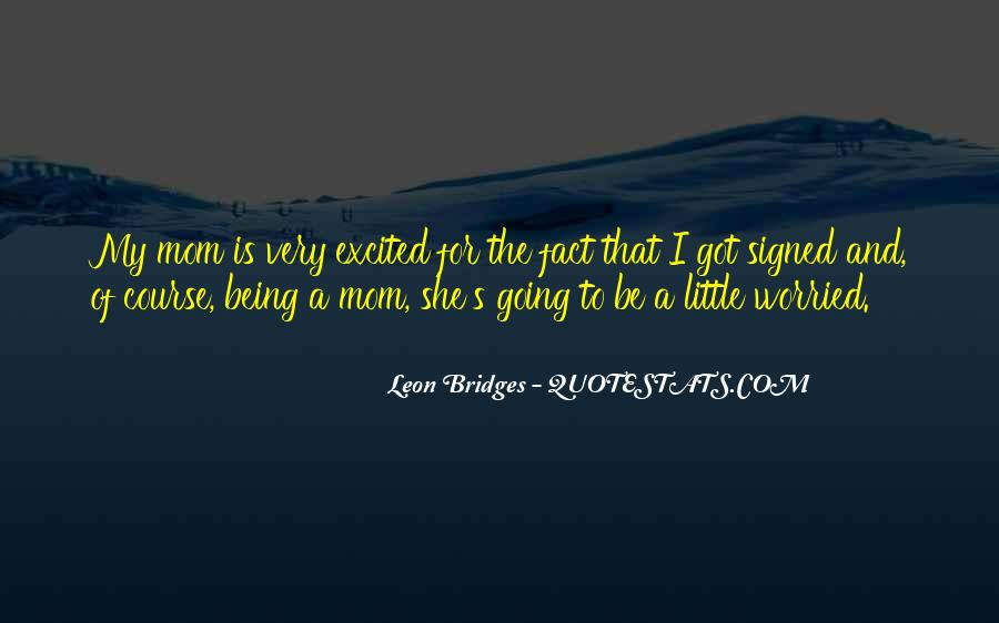 Leon Bridges Quotes #1181900