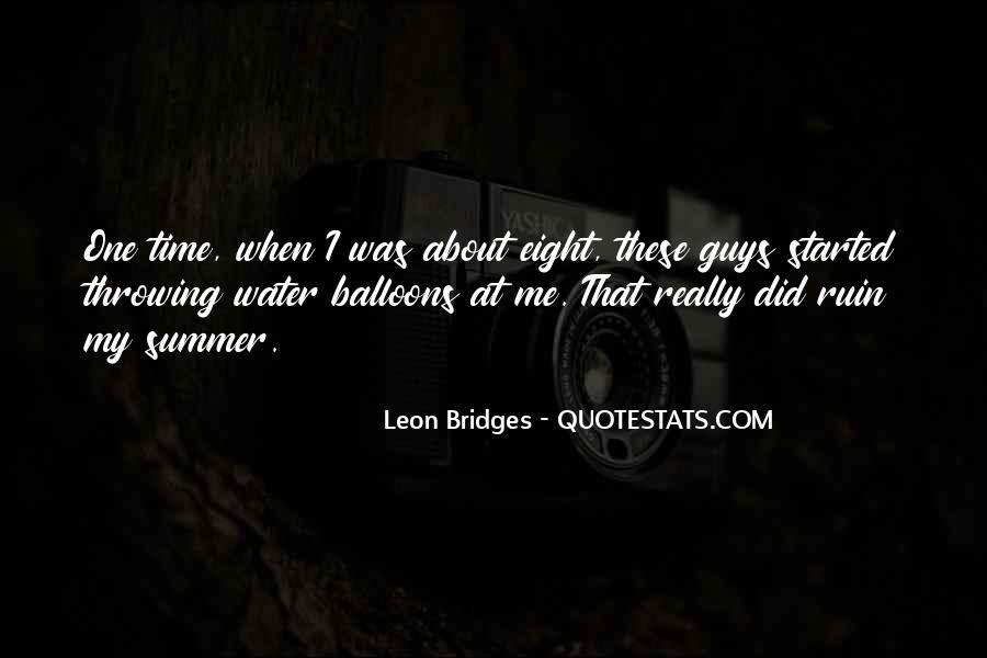 Leon Bridges Quotes #1326399