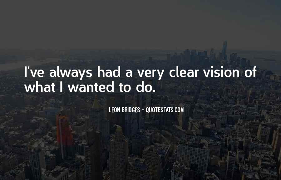 Leon Bridges Quotes #139373