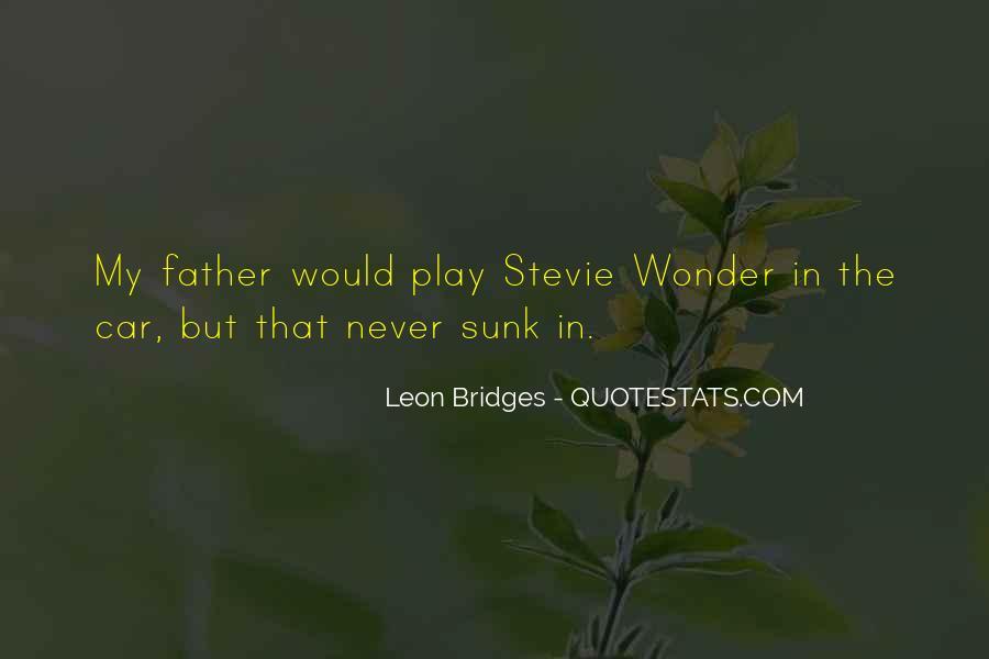 Leon Bridges Quotes #1457268