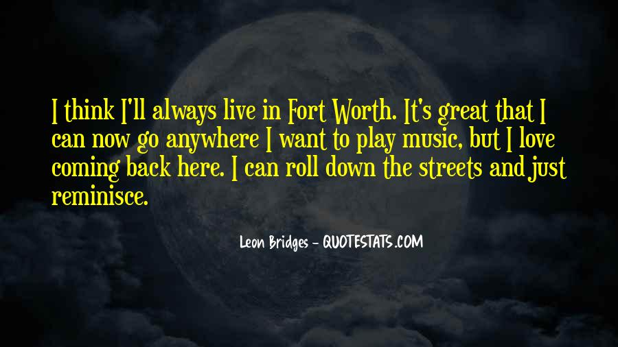 Leon Bridges Quotes #1479248