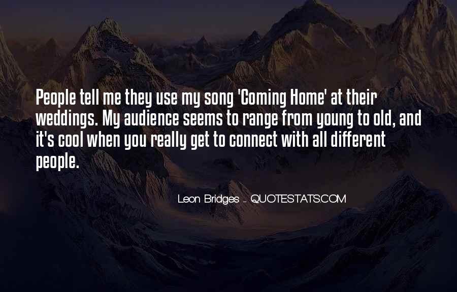 Leon Bridges Quotes #1565687