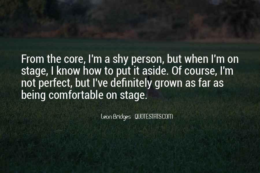 Leon Bridges Quotes #1569617