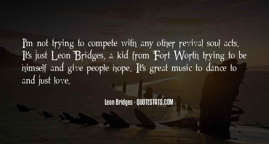 Leon Bridges Quotes #166929