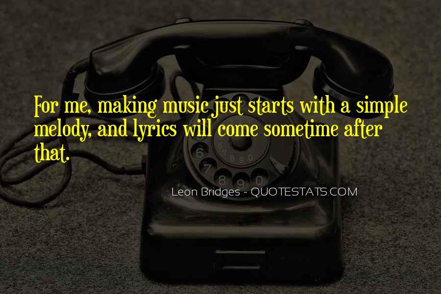 Leon Bridges Quotes #1772678