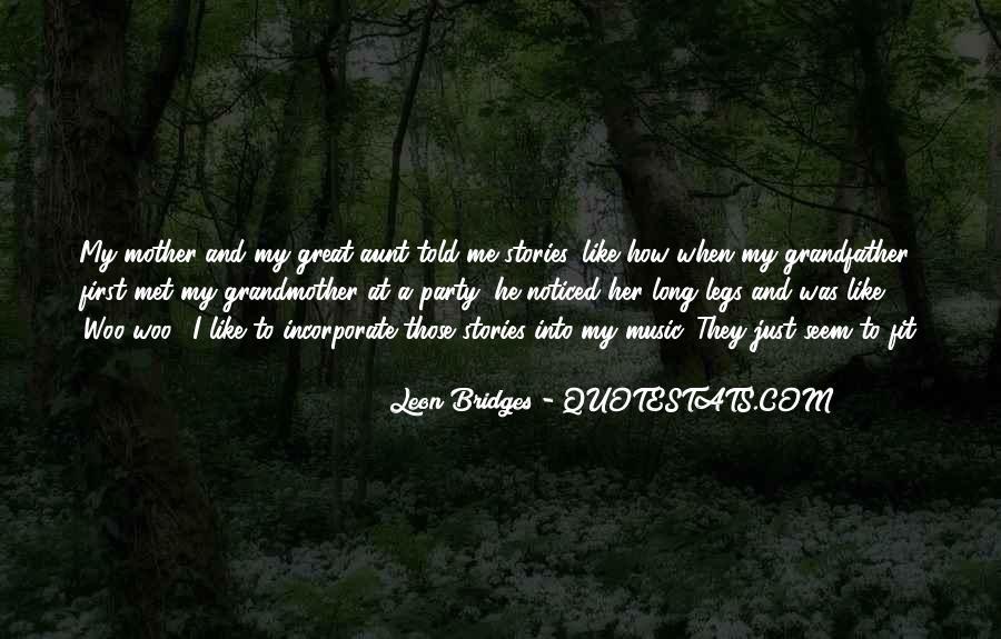 Leon Bridges Quotes #1804803