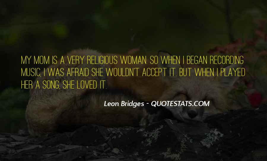 Leon Bridges Quotes #365058