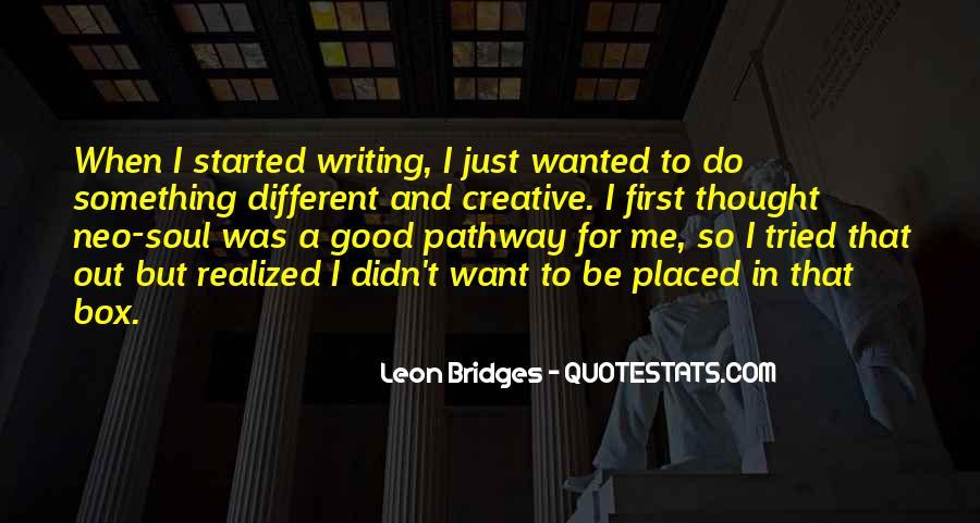 Leon Bridges Quotes #413882