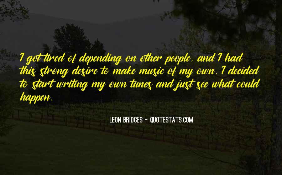 Leon Bridges Quotes #503092