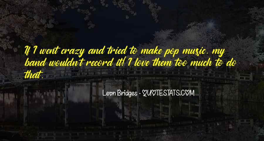 Leon Bridges Quotes #611874