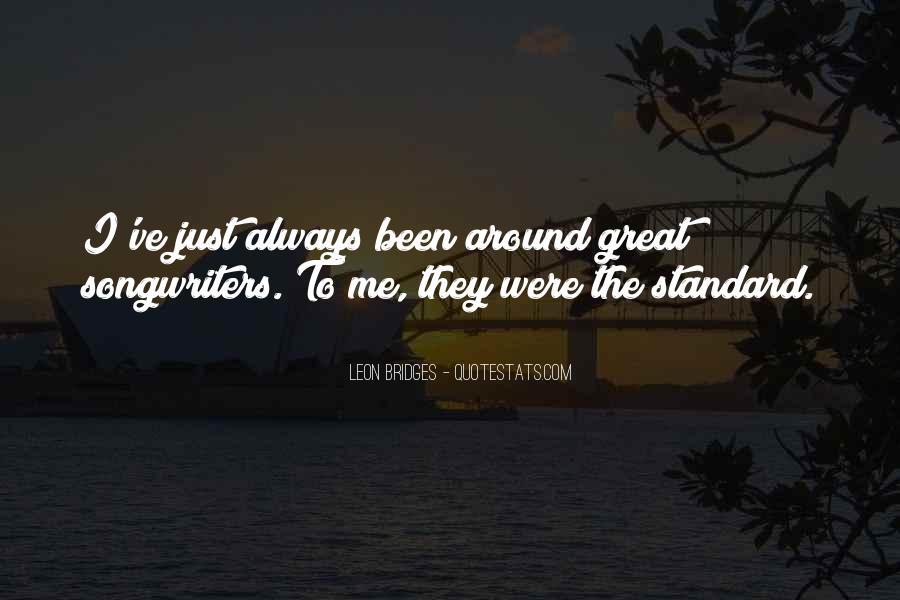 Leon Bridges Quotes #688527