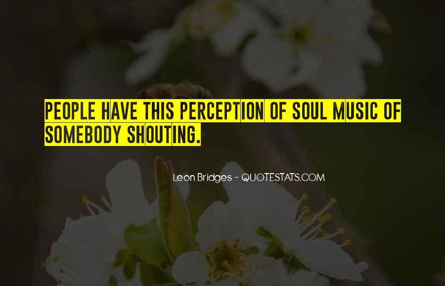 Leon Bridges Quotes #7160