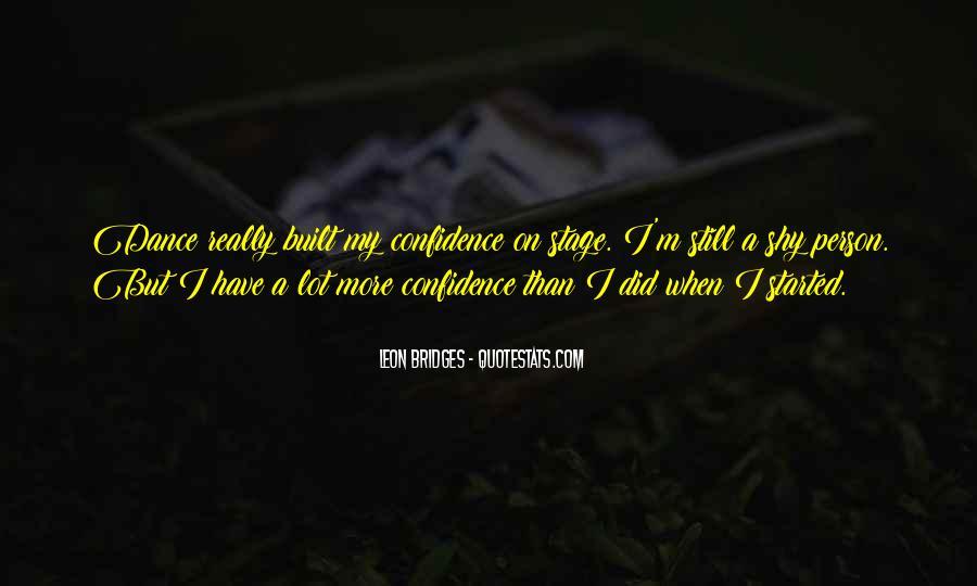 Leon Bridges Quotes #744896