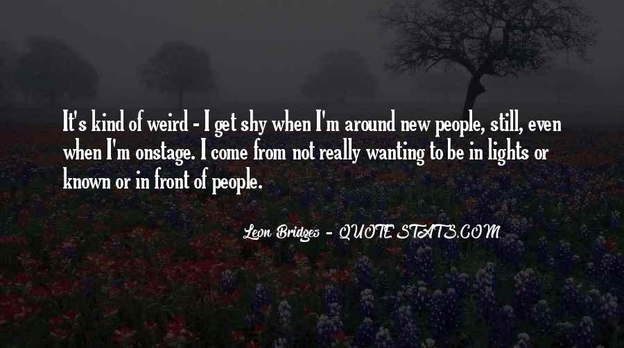 Leon Bridges Quotes #769505