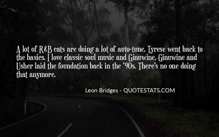 Leon Bridges Quotes #856575