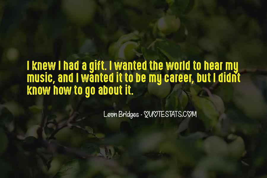 Leon Bridges Quotes #860570