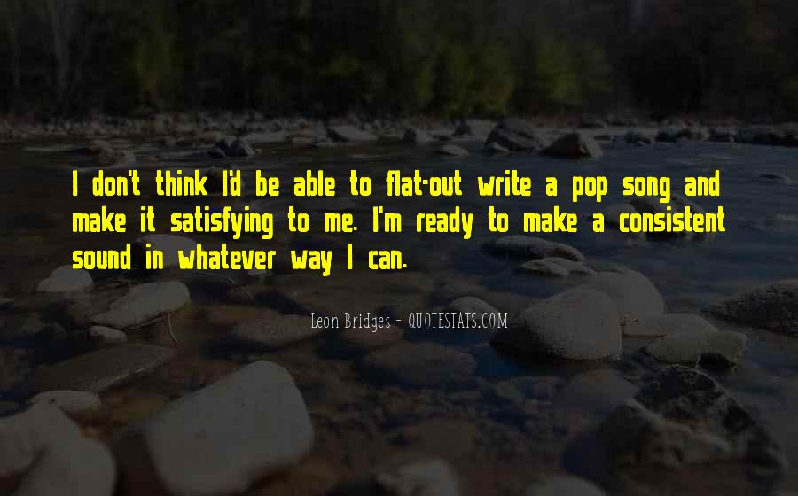 Leon Bridges Quotes #918546